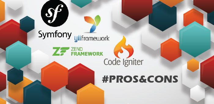 PHP Frameworks… #Pros&Cons